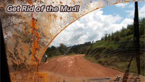 Get Rid Of The Mud!