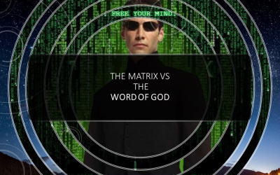 The Matrix Vs The Word of God